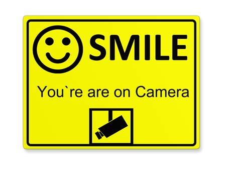 Schild: Smile You´re On Camera